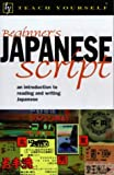Teach Yourself Beginner's Japanese Script New Edition (TYL)