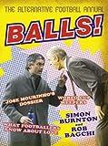 Balls!, Rob Bagchi and Simon Burnton, 0007228910
