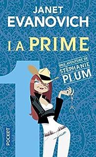 Une aventure de Stéphanie Plum 01 : La prime, Evanovich, Janet