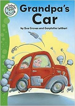 Grandpa's Car (Tadpoles) by Sue Graves (2012-03-08)