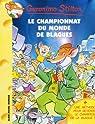 Geronimo Stilton, tome 26 : Le Championnat du monde des blagues par Stilton