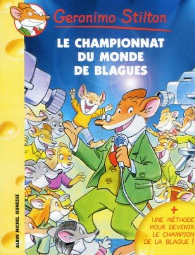 Geronimo Stilton, Tome 26 : Le Championnat du monde des blagues Poche – 4 janvier 2006 Blasco Tabasco Titi Plumederat Albin Michel Jeunesse 222617012X