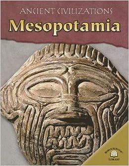 Mesopotamia (Ancient Civilizations): Colin Hynson