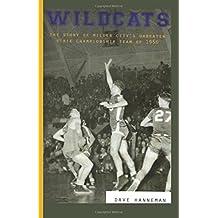 Wildcats: Miller City's Unbeaten State Championship