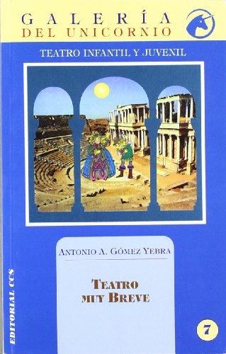 Descargar Libro Teatro Muy Breve Antonio A. Gómez Yebra
