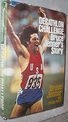 Decathlon Challenge: Bruce Jenner's Story