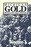 Michigan Gold, Daniel R. Fountain, 0942235150