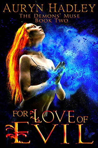 (For Love of Evil (The Demons' Muse Book 2))