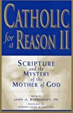 Catholic for a Reason II, , 0966322371