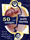 Fifty Strategies for Quality Teaching, Jim A. Anderson, 0965429105