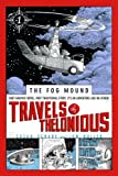 img - for Travels of Thelonious (The Fog Mound) book / textbook / text book