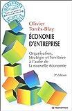 Economie d'entreprise : Organisation, stratégie et territoire à l'aube de la nouvelle économie