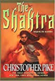 The Shaktra, Christopher Pike, 0765310996