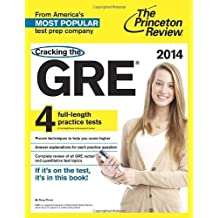Cracking the GRE with 4 Practice Tests, 2014 Edition (Graduate School Test Preparation) by Princeton Review (2013-06-04)