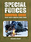 Search : Special Forces Survival Guide: Desert, Arctic, Mountain, Jungle, Urban
