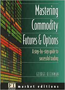 George Kleinman – Top-Ten Rules for Successful Trading. A ...