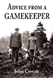Advice from a Gamekeeper, John Cowan, 1906122113