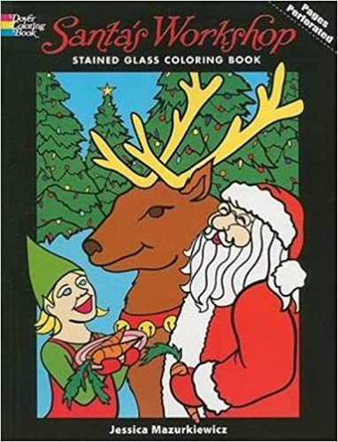 santas workshop stained glass coloring book holiday stained glass coloring book jessica mazurkiewicz coloring books christmas 9780486469379