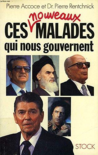 Ces nouveaux malades qui nous gouvernent (French Edition)