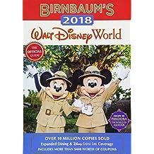 Birnbaum's 2018 Walt Disney World: The Official Guide