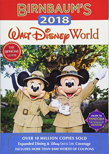 Birnbaum's 2018 Walt Disney World: The Official Guide (Birnbaum Guides) (Best Disney Tips And Tricks)