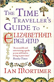 Image result for the time traveller's guide to elizabethan england