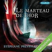 Le Marteau de Thor (Tétralogie des Origines 2)   Stéphane Przybylski
