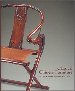 Classical Chinese Furniture In The Minneapolis Institute Of Arts: Robert D.  Jacobsen: 9781878529602: Amazon.com: Books