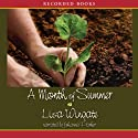 A Month of Summer Audiobook by Lisa Wingate Narrated by Johanna Parker
