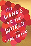 Image of The Wangs vs. the World