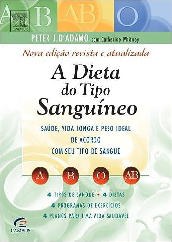 A Dieta do Tipo Sanguíneo (Em Portuguese do Brasil): Amazon.es: Peter J. DŽAdamo: Libros