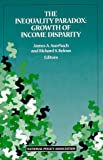The Inequality Paradox : Growth of Income Disparity, Richard S. Belous, 0890681430