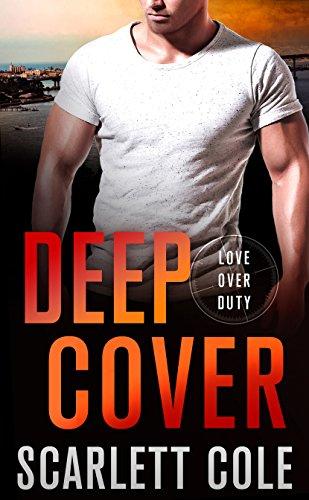Deep Cover: A Love Over Duty Novel