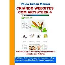 Criando Websites com Artisteer 4: Primeiros passos no Artisteer 4 para você criar belos Templates para websites! (Portuguese Edition)