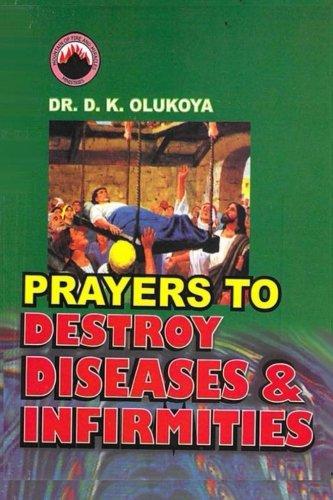 Prayers to Destroy Diseases and Infirmities