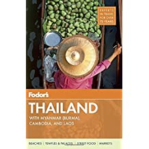 Fodor's Thailand: with Myanmar (Burma), Cambodia, and Laos