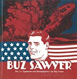 Buz Sawyer Vol. 3: Typhoons And Honeymoons (Vol. 3)  (Roy Crane's Buz Sawyer)