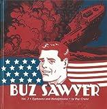 Buz Sawyer Vol. 3: Typhoons And Honeymoons (Roy Crane's Buz Sawyer)