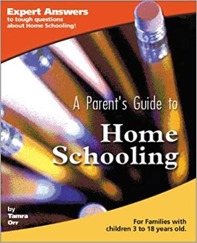 A Parent's Guide to Home Schooling (Parent's Guide series)