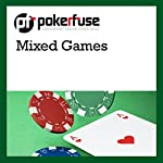 Mixed Games |  Pokerfuse