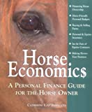 Horse Economics, Catherine E. O'Brien, 1570763194