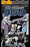 The Walking Dead 13: Kein Zurück