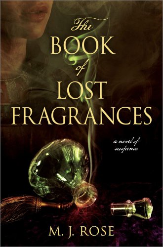Image of The Book of Lost Fragrances: A Novel of Suspense