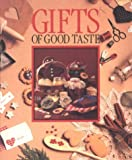 Gifts of Good Taste, Leisure Arts Staff, 094223703X