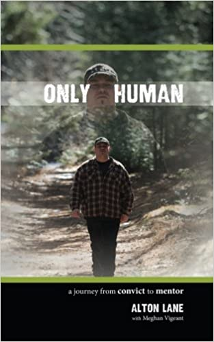 Book Only Human: A Journey from Convict to Mentor