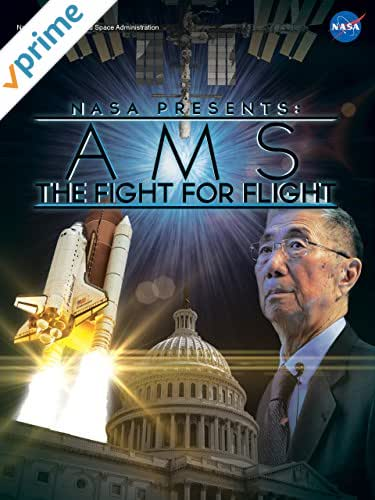 NASA Presents: AMS - The Fight for Flight