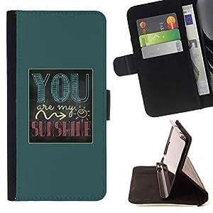 For Sony Xperia M4 Aqua Case , Usted es mi sol texto verde impresiones- la tarjeta de Crédito Slots PU Funda de cuero Monedero caso cubierta de piel