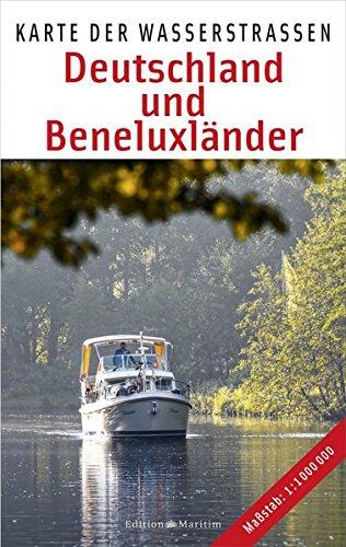 Deutschland und Beneluxländer: Karte der Wasserstraßen Landkarte – 12. Januar 2015 Edition Maritim 3667101643 Niederlande Belgien