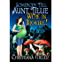 Somebody Tell Aunt Tillie We're In Trouble! (The Toad Witch Mysteries Book 2)