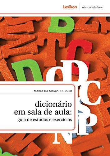 Dicionário em sala de aula: guia de estudos e exercícios